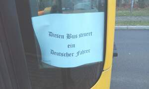 "Dresden bus driver sacked for ""this bus is driven by a German"" sign"