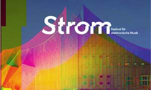 Strom - Festival for Electronic Music at the Berlin Philharmonic